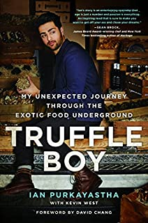 Book Cover: Truffle Boy: My Unexpected Journey Through the Exotic Food Underground