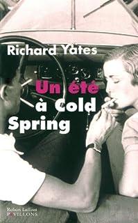 Un été à Cold Spring, Yates, Richard