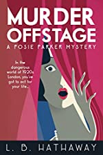 Murder Offstage: A Cozy Historical Murder Mystery (The Posie Parker Mystery Series Book 1)