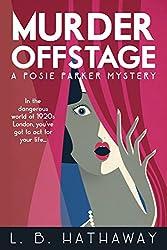 Murder Offstage: A Posie Parker Mystery (The Posie Parker Mystery Series Book 1)