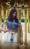 Sultana: The Bride Price (A Novel of Moorish Spain)