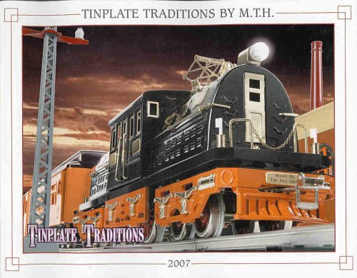 Tinplate Tradition By Mth Electric Trains 2007