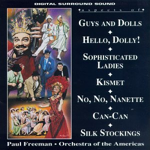 Aspects Of Guys And Dolls, Hello, Dolly!, Sophisticated Ladies, Kismet, No, No, Nanette, Can-Can, Silk Stockings