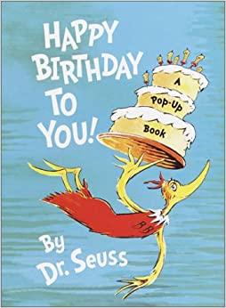 Happy Birthday to You! (Mini Pops): Dr. Seuss