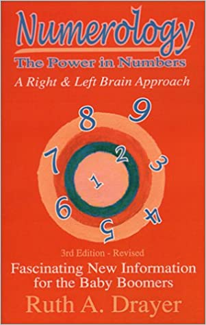 Numerology: The Power in Numbers: A Right & Left Brain