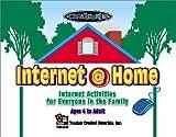 Internet @Home, Deidre M. Kelly and Teacher Created Resources Staff, 1576901971