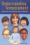 Understanding Temperament: Strategies for Creating Family Harmony