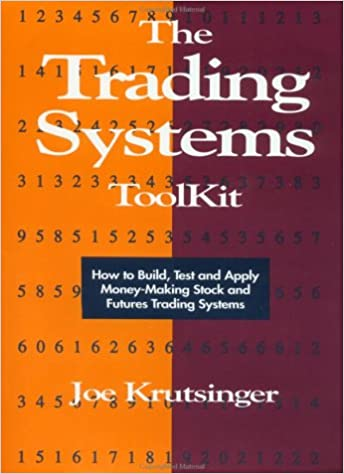 The Trading Systems Toolkit: How To Build, Test And Apply Money-making Stock And Futures Trading Systems Epub Descarga gratuita
