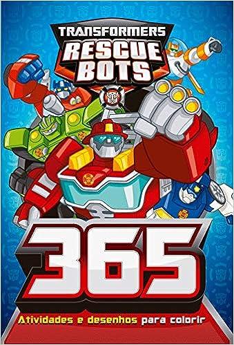 Transformers Rescue Bots 365 Atividades E Desenhos Para Colorir