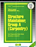 Structure Maintainer, Group A (Carpentry), Jack Rudman, 083731495X