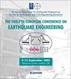 Earthquake Engineering : 12th European Conference, 9-13th September 2002, London, UK, Chan, A. H. C., 0080440495