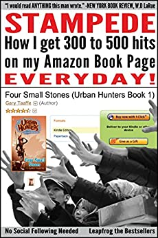 Stampede (Twitter Marketing Guide for eBooks that Generates Masses of Traffic to your Kindle page) by [Taaffe, Gary]