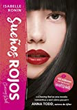 sue?os rojos chasing red 1 spanish edition
