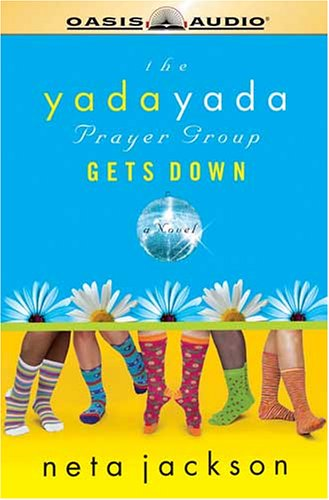 Download The Yada Yada Prayer Group Gets Down (Yada Yada Prayer Group, Book 2) pdf