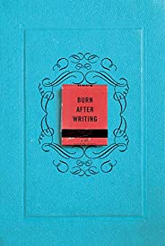Burn After Writing by Sharon Jones (2015-08-04)