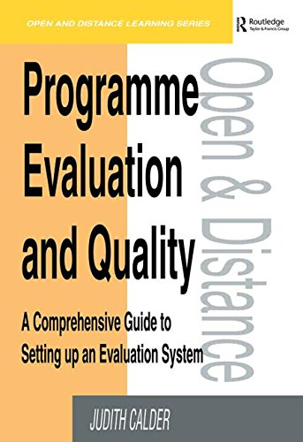 Programme Evaluation and Quality: A Comprehensive Guide to Setting Up an Evaluation System (Open and Distance Learning)
