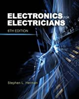 Electronics for Electricians, 6th Edition