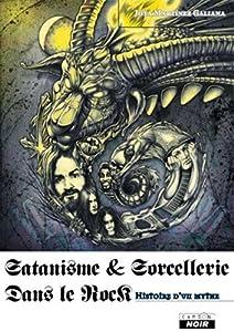 """Afficher """"Satanisme & sorcellerie dans le rock"""""""