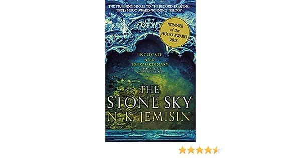 The Stone Sky: The Broken Earth, Book 3, WINNER OF THE HUGO AWARD 2018 (Broken Earth Trilogy) (English Edition) eBook: N. K. Jemisin: Amazon.es: Tienda ...