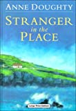 Stranger in the Place, Anne Doughty, 0708940692