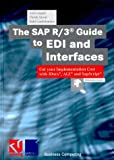The SAP R/3 Guide to EDI and Interfaces : Cut Your Implementation Cost with Idocs, ALE, and SapScript, Angeli, Axel and Gonfalonieri, Robi, 3528057297