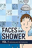 Faces in My Shower