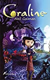Coraline (Spanish Edition) by Neil Gaiman (2009-05-28)