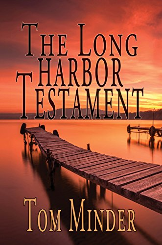 The Long Harbor Testament by Tom Minder ebook deal