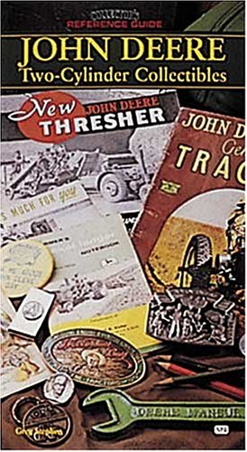 Tractor Prices John Deere (John Deere Two-Cylinder Collectibles: Collector's Reference Guide)