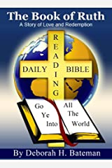 The Book of Ruth: A Story of Love and Redemption (Daily Bible Reading Series 1) Kindle Edition