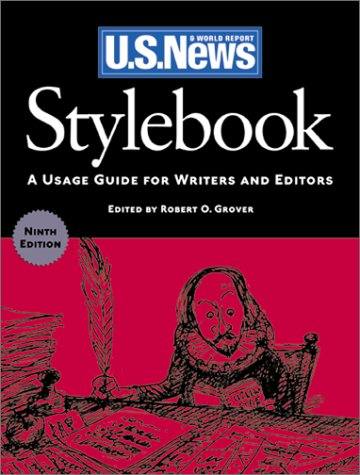 Stylebook: A Usage Guide for Writers and Editors