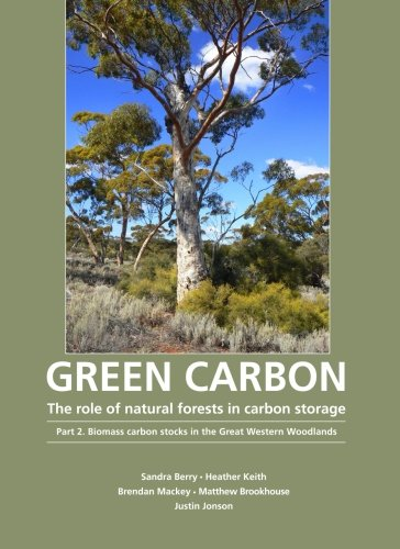 Green Carbon Part 2: The role of natural forests in carbon storage: Biomass carbon stocks in the Great Western Woodlands