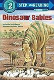 Dinosaur Babies (Step-into-Reading: A Step 1 Book)