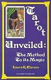 Tarot Unveiled, Laura E. Clarson, 0880793562