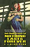 img - for Jack Hagee: Nothing Lasts Forever (Volume 3) book / textbook / text book