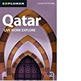 Qatar: Live, Work, Explore. (Residents  Guide)