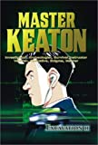 Master Keaton, Vol. 2: Excavation II
