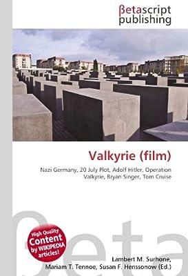 Valkyrie (film): Amazon.es: Surhone, Lambert M., Timpledon, Miriam T., Marseken, Susan F.: Libros en idiomas extranjeros