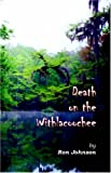 Death on the Withlacoochee, Ron Johnson, 0741429845
