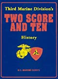 Third Marine Division's Two Score and Ten History, , 156311089X