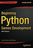 Beginning Python Games Development: With PyGame, 2nd Edition Front Cover