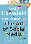 The Art of Social Media: Power Tips f...