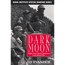 Darkmoon: Eighth Army Special Operations in the Korean War (Naval Institute Special Warfare Series)