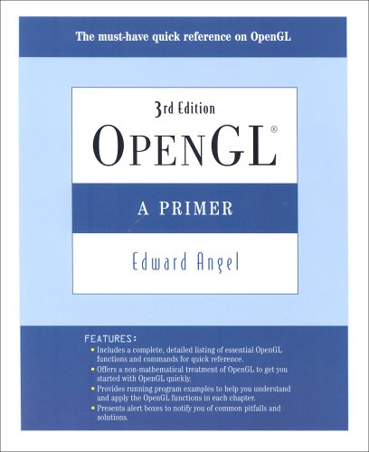 Angel: OpenGL:A Primer _p3 (3rd Edition) by Pearson
