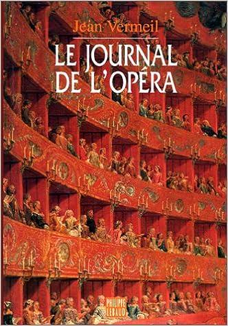 Lire Journal de l'opéra epub, pdf