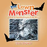 The Lawn Monster, Lynda Stevens, 1477102914
