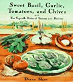 Sweet Basil, Garlic, Tomatoes and Chives, Diana Shaw, 0517582694