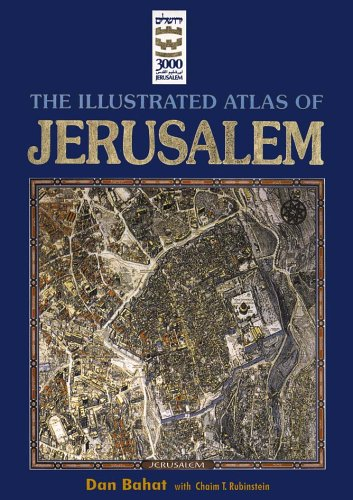 The Illustrated Atlas of Jerusalem