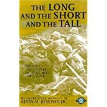 The Long and the Short and the Tall: Marines in Combat on Guam and Iwo Jima