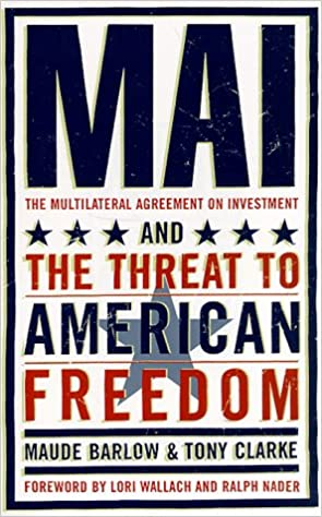 Mai The Multilateral Agreement On Investment And The Threat To